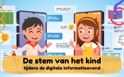 De stem van het kind tijdens de digitale informatieavond