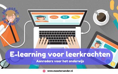 E-learning voor leerkrachten – Dit zijn aanraders!