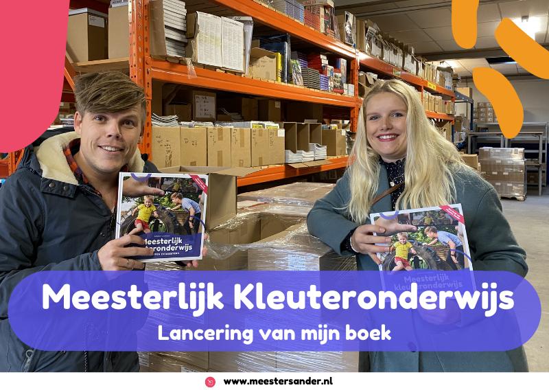 Lancering Meesterlijk Kleuteronderwijs – Een boek van Meester Sander