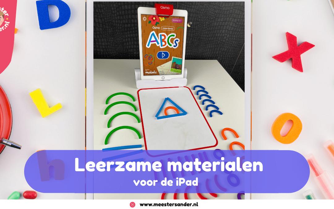 Top 3 leerzame materialen bij de iPad – Tips van Meester Sander