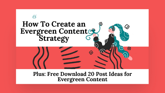 evergreen content strategy post image
