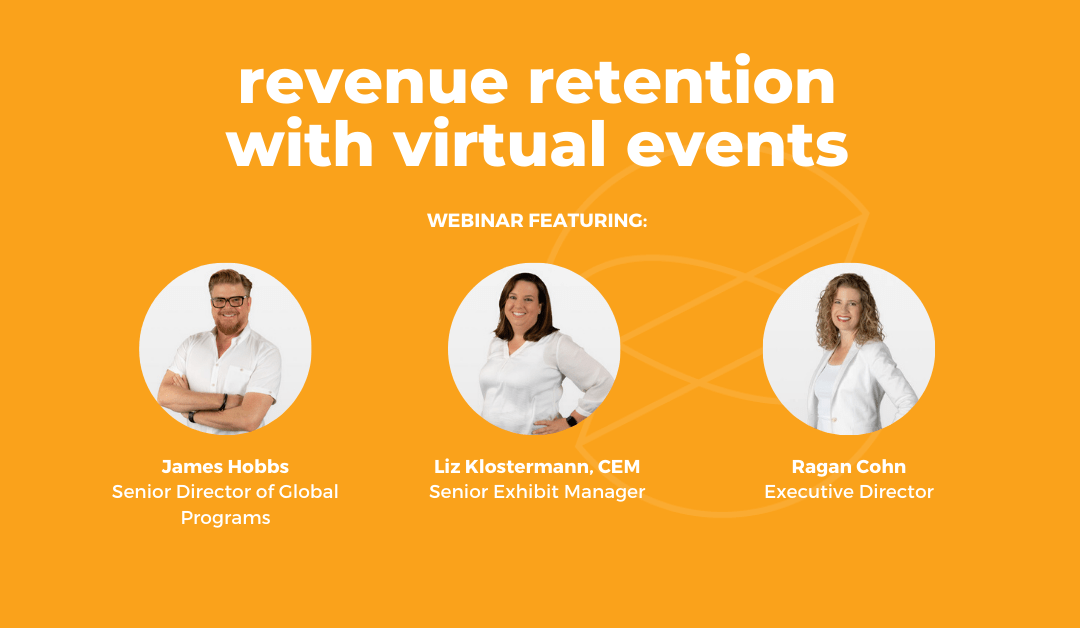 Top Tips to Help You Retain Revenue with Virtual Events