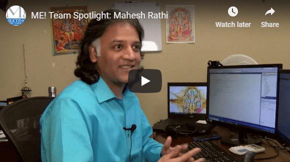 ME Team Spotlight: Mahesh Rathi