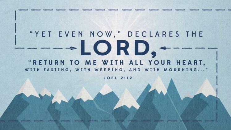 Ash Wednesday Joel 2-12