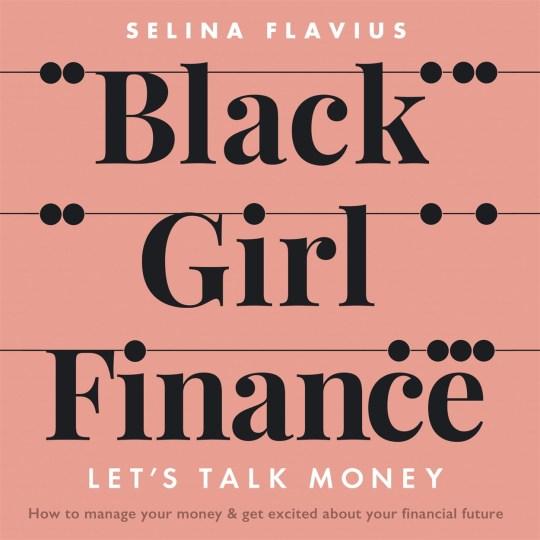 Black Girl Finance: Let's Talk Money