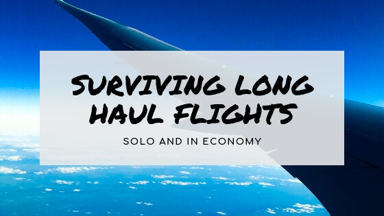 How to survive long haul flights solo and in economy