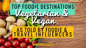 The Best Vegetarian & Vegan Destinations for Travellers