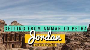 Amman to Petra – 3 Super Easy Ways To Get There