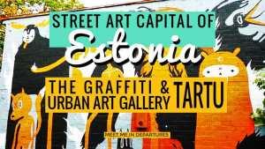 Estonia's Street Art Capital – Urban Art & The Tartu Graffiti Scene + Street Art Map