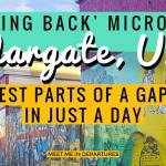 A Microgap in Margate, UK – An Ethical Day Trip from London to 'Give Back'