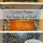 How To Contact Paper the Back of a Shelf