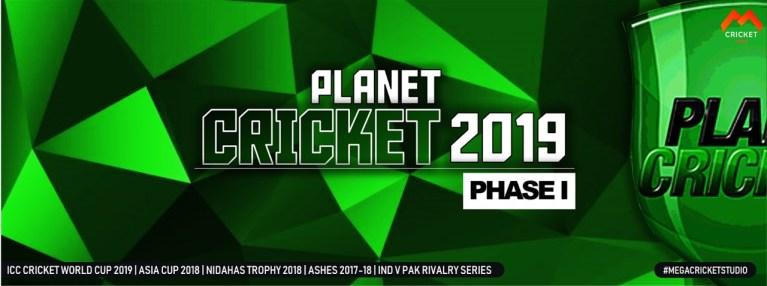 PlanetCricket 2019 Phase I International Updates