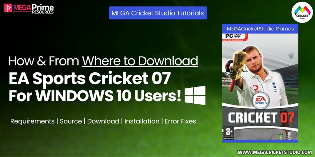 how to download and install ea cricket 07 for windows 10 megacricketstudio.com