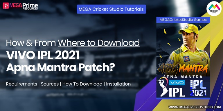 How to Download VIVO IPL 2021 Apna Mantra Patch for EA Cricket 07 | Step by Step Guide