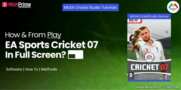 how to play ea cricket 07 in full screen complete guide