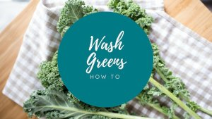 Dinner in 10 - how to wash greens