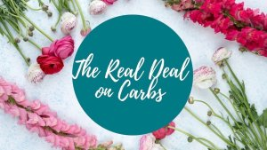 The real deal on carbs