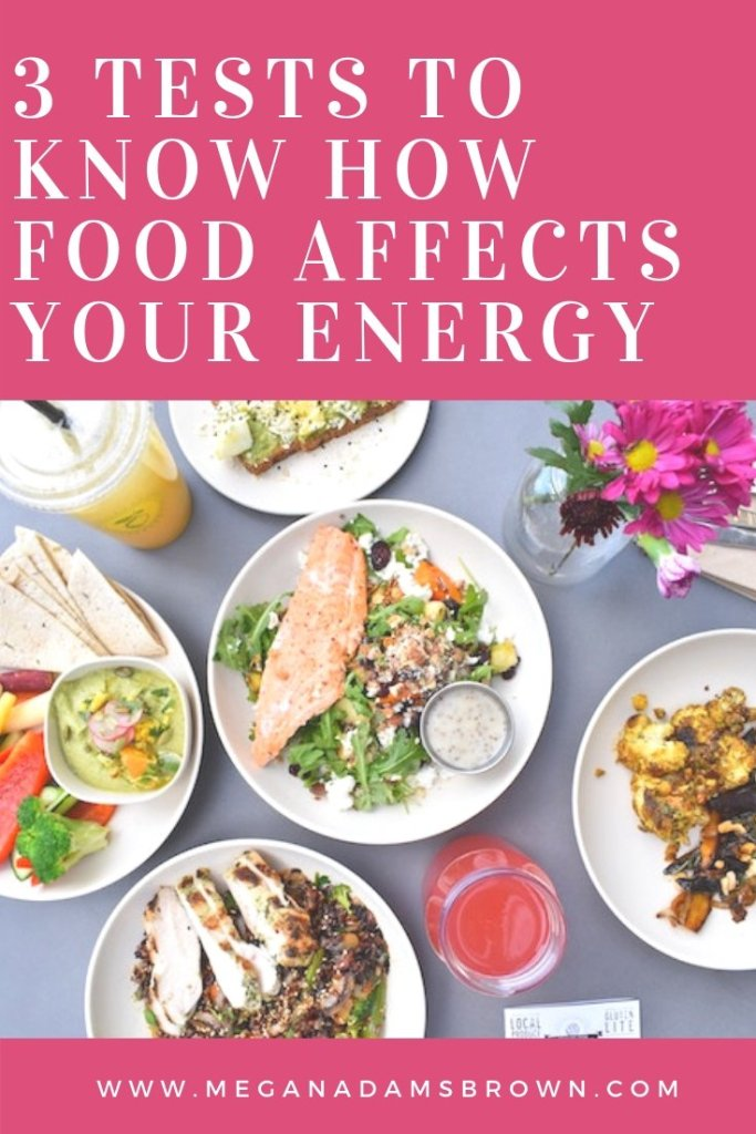 3 Tests to Know How What You're Eating Is Affecting Your Energy