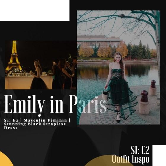 I Recreated Netflix's Emily in Paris S1: E2 Stunning Black Taffeta Strapless Dress | Masculin Féminin