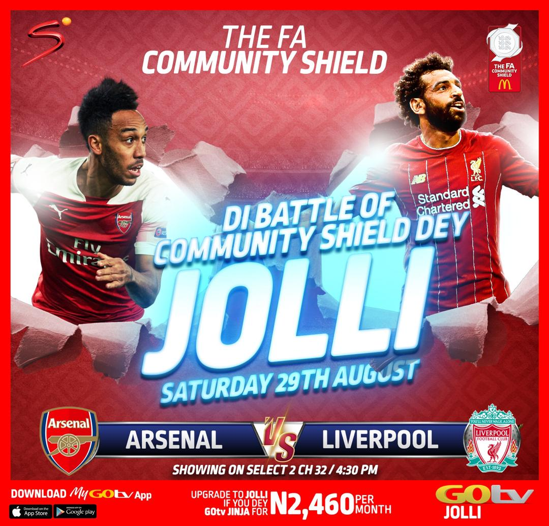 FA Community Shield Match to Air Live On GOtv JOLLI