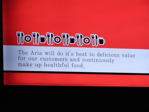 """The Aria will do it's best to delicious value for our customers and continiously make up healthful food."""