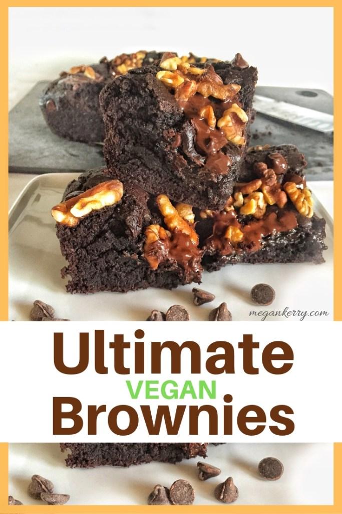 Ultimate VEGAN Brownies pin for pinterest