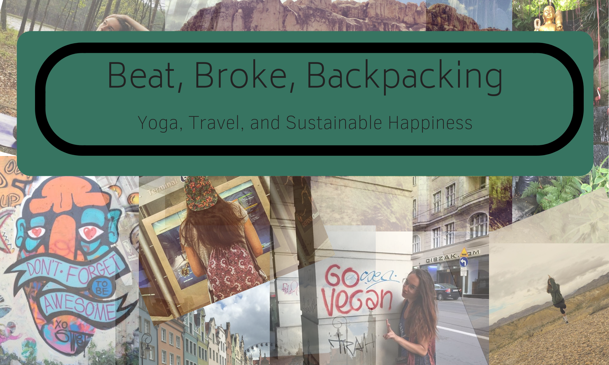 Yoga, Travel, and Sustainable Happiness. Travel Blog written by Megan Okonsky, Copywriter and Content Marketing Specialist