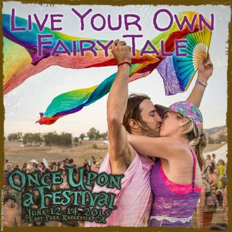 Live Your Own Fairy Tale at Once Upon a Festival
