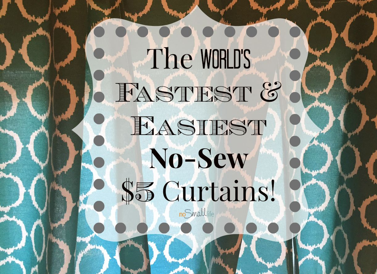 fastest easiest no sew 5 curtains