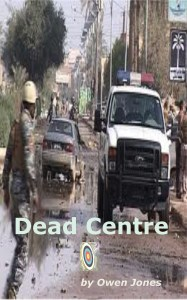 Latest book - Dead Centre