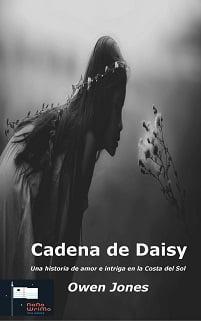 Cadena de Daisy - Una historia de amor e intriga en la Costa del Sol
