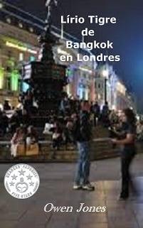 Lirio Tigre de Bangkok en Londres