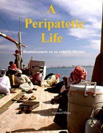 A Peripatetic Life