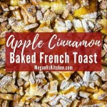 Baked Apple French Toast Close Up