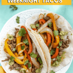 Go To Weeknight Beef Tacos with a napkin a guacamole next to it