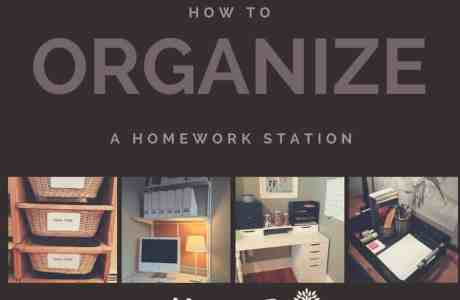 How to Organize a Homework Station