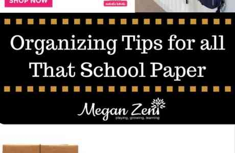 Organizing Tips for All That School Paper