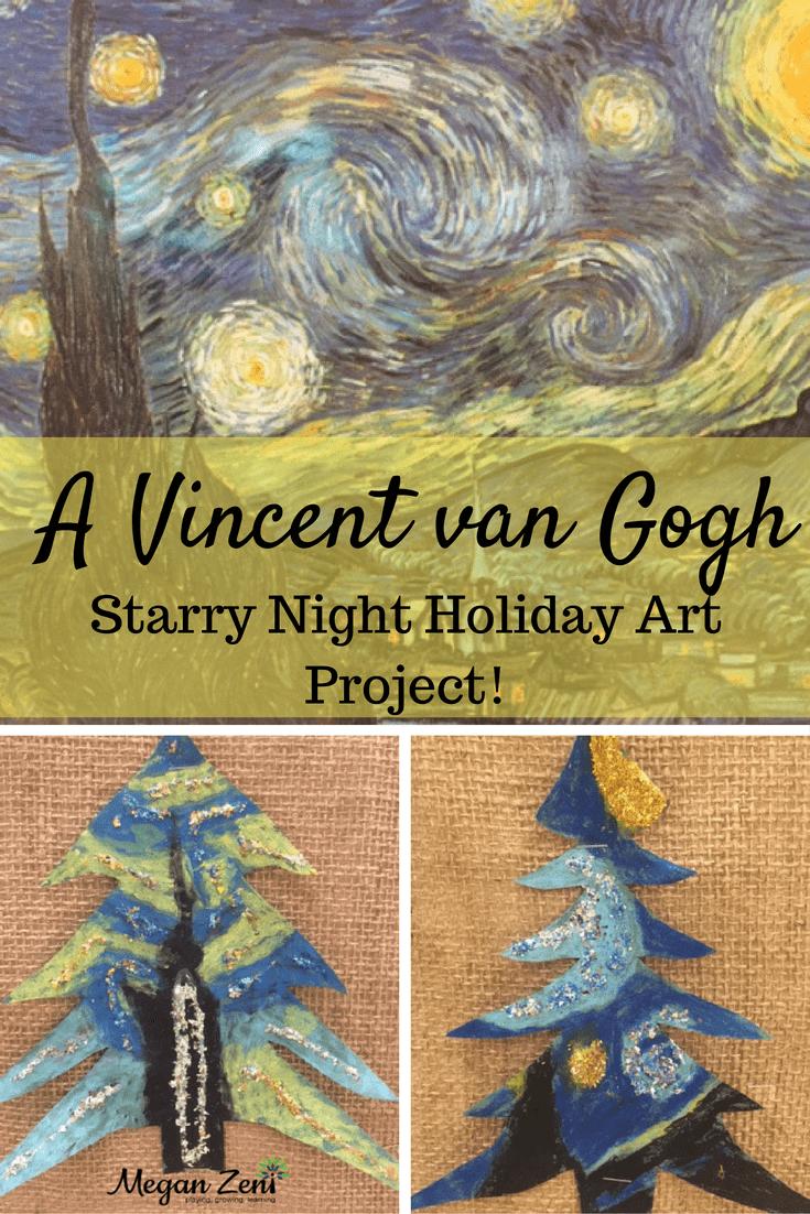 Vincent Van Gogh S Starry Night For Kids Megan Zeni
