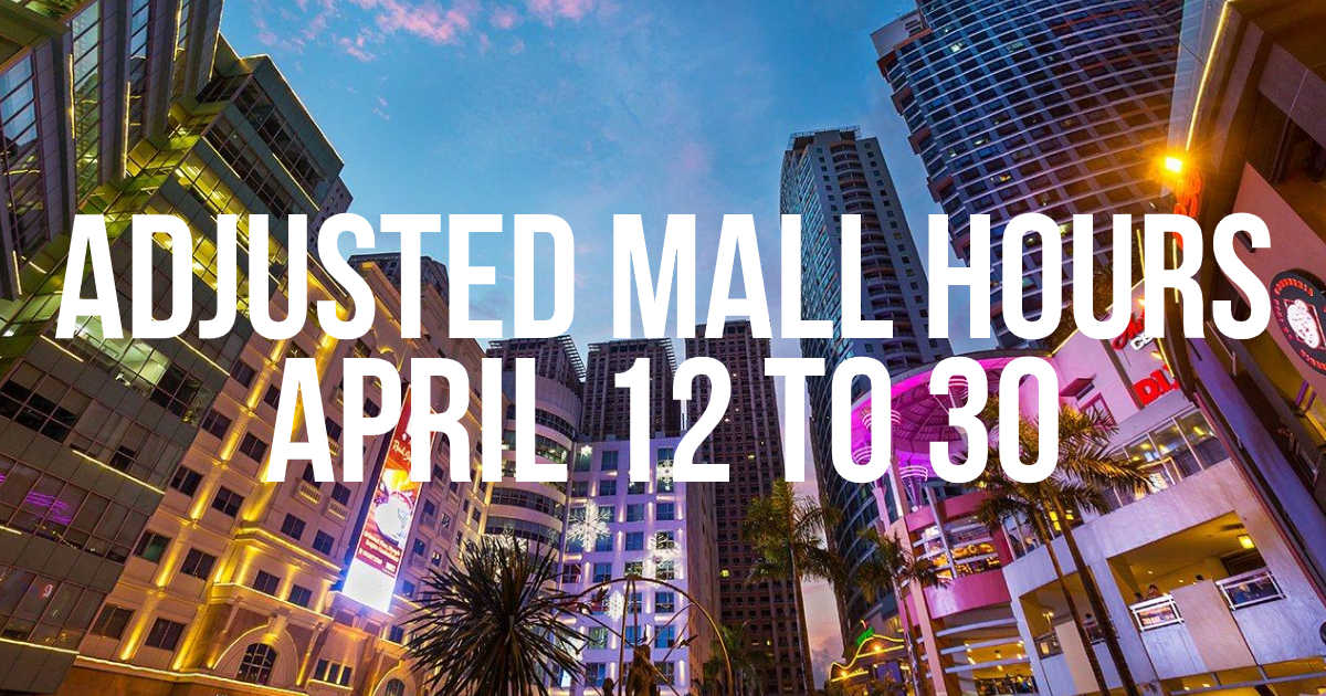 MLM Mall Hours From April 12 to 30