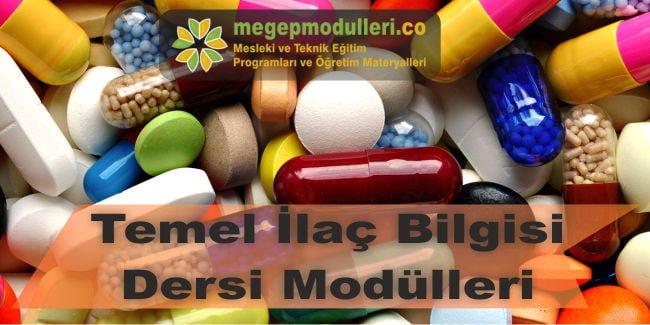 temel ilac bilgisi dersi modulleri