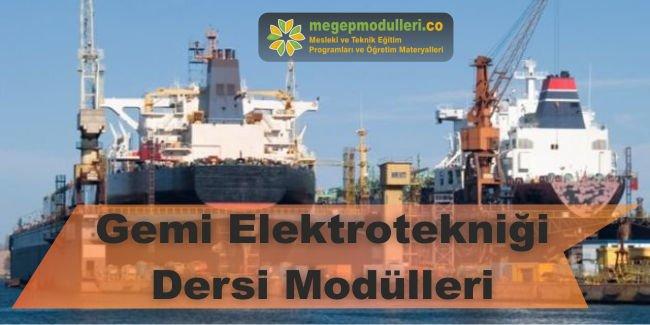 gemi elektroteknigi dersi modulleri megep