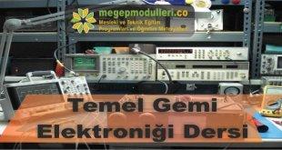 temel gemi elektronigi dersi megep modulleri