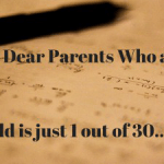 Dear Parents: I Have 30 Kids to Teach