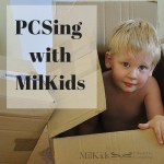 PCSing with MilKids: Tips and Tricks