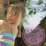 Summer Science Fun!