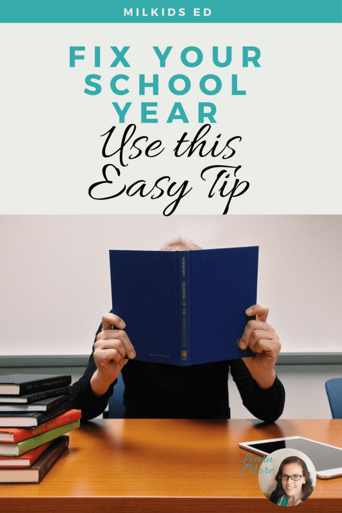 Learn the #1 tip to quickly and easily fix your school year struggles. | Meg Flanagan, MilKids Ed | Make the K-12 Journey Easier