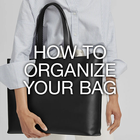 how to organize your bag