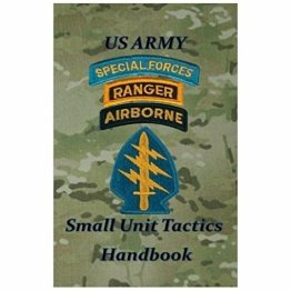 US Army Special Forces Small Unit Tactics Handbook