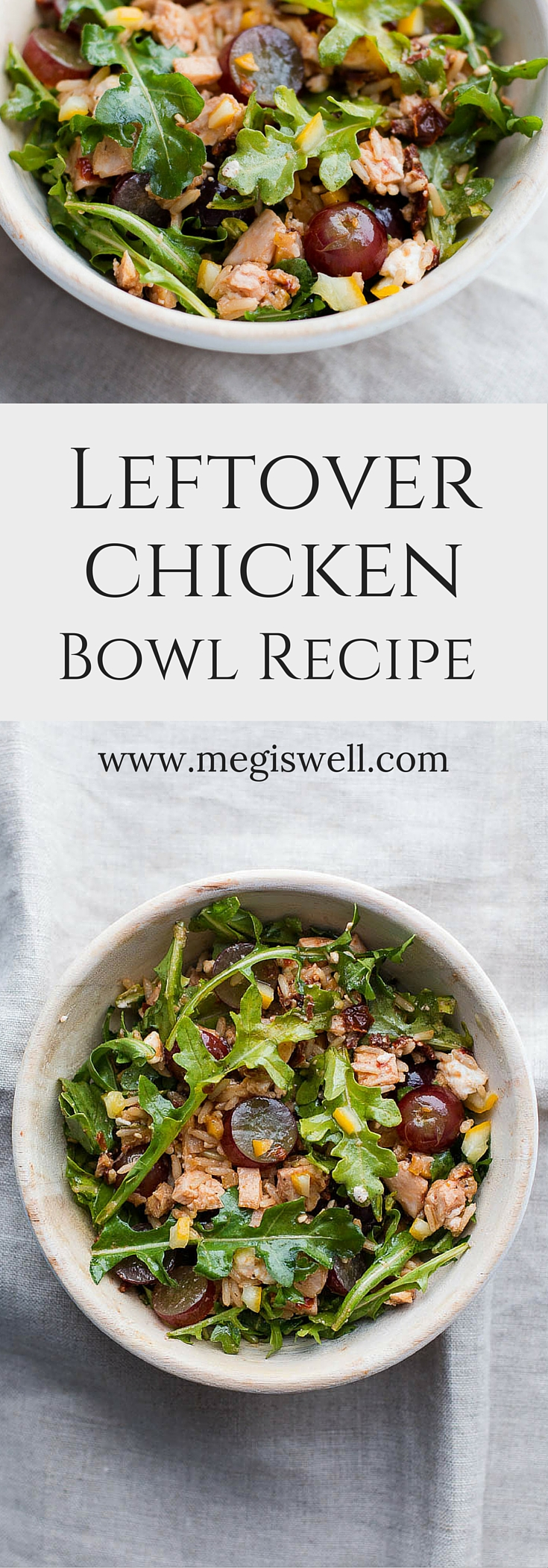 This Leftover Chicken Bowl Recipe is an easy and quick way to get rid of leftovers. Brown rice, sun dried tomatoes, preserved lemon, feta, grapes, and arugula combine for a light, healthy, and filling bowl. | www.megiswell.com
