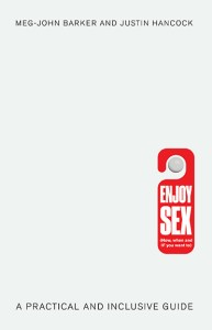 Enjoy Sex Meg-John Barker and Justin Hancock